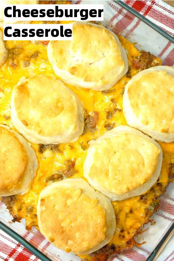 Cheeseburger Casserole With Pillsbury Biscuits This Is Not Diet Food In 2020 Vegan Recipes Easy Cheeseburger Casserole Pillsbury Biscuits