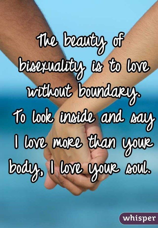 21 Insightful Confessions About Bisexuality, Works for Pansexuals too.....