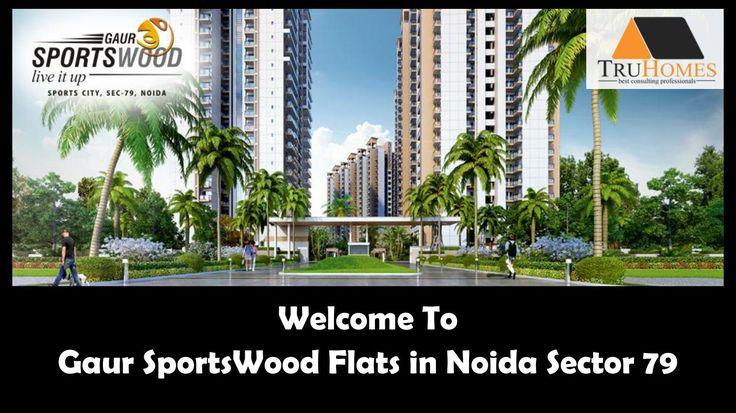 Gaur Sports Wood Amazing Flats in Noida Sector 79 Call 9289888000  Gaur Sports…
