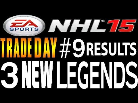 NHL 15 HUT Trade Day #9 Results Video **3 NEW LEGENDS ON THE TEAM**