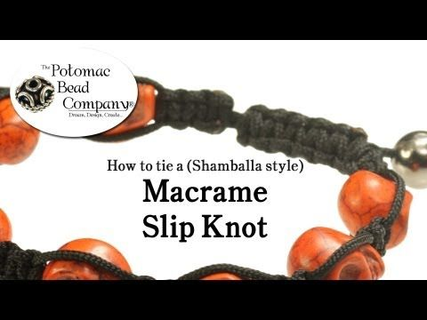 How to Tie a Macrame (Shamballa Style) Slip Knot Closure - YouTube tutorial from The Potomac Bead Company. Potomac bead company has hundreds of tutorials on YouTube and tens of thousands of products (gemstones, crystals, glass, seed beads, pendants, silver, findings, tools & more) in retail bead stores and on TheBeadCo.com! www.potomacbeads.com www.thebeadco.com