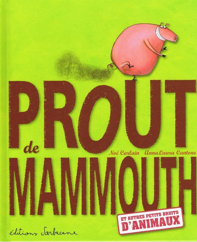 Prout de mammouth (enfance) Excellent !
