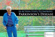 16 Action Steps to improve Parkinson's Disease...The most common symptoms of Parkinson's include movement related disorders such as shaking, rigidity, difficulty walking and slowness of movement.  As the disease progresses it leads to cognitive and behavioral problems such as dementia, insomnia and irritability. #Insomniafacts #Dementiarelateddisorders