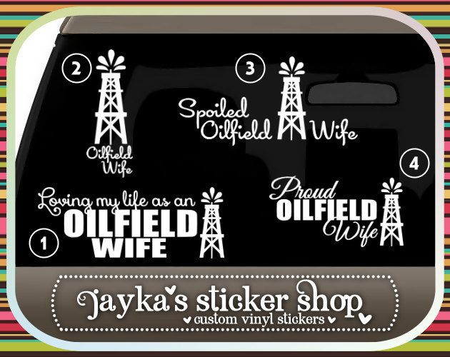 Proud OILFIELD Wife Car Sticker by JaykasStickerShop on Etsy, $9.99