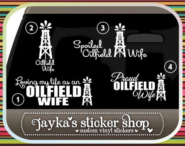 Proud OILFIELD Wife Car Sticker by JaykasStickerShop on Etsy, $9.99