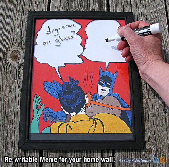Batman Slap Meme- Paper- Dry Erase- White Board on Glass- Original Art- Batman Art- Meme Art- Whiteboard- Internet Art- DC Comic Art