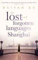 """Let's read: Xu, Ruiyan """"The Lost and Forgotten Languages of Shanghai"""""""