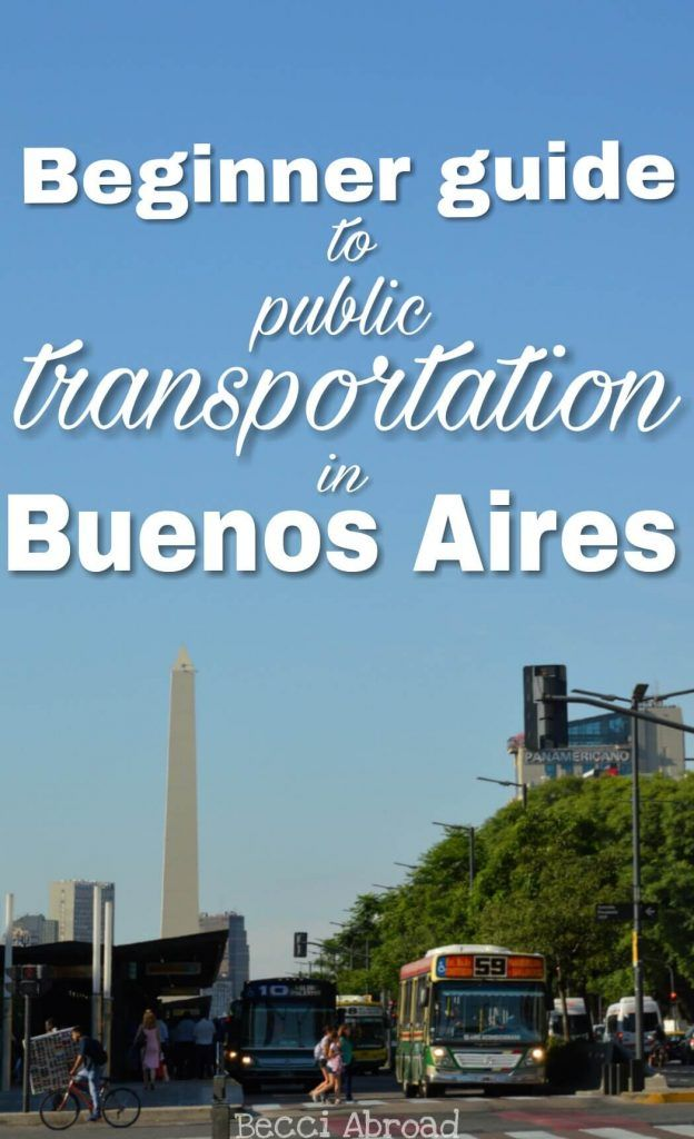 New to the public transportation in Buenos Aires? Here's your guide to SUBE, Subte, collectivos and trains!