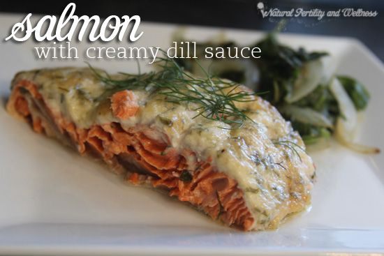 Salmon with creamy dill sauce - get your omega 3's in with this yummy recipe