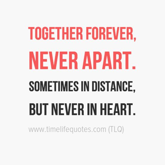 Together Forever Long Distance Relationship Quotes C Pinterest