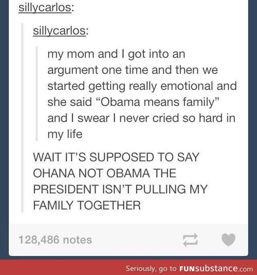 """'Obama' means 'family.' 'Family' means no one gets left behind or forgotten."""