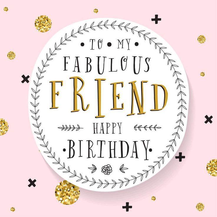 Hbd Happy Birthday Friend Birthday Quotes Happy Birthday Wishes For A Friend Friend Birthday Quotes Happy Birthday Wishes Quotes