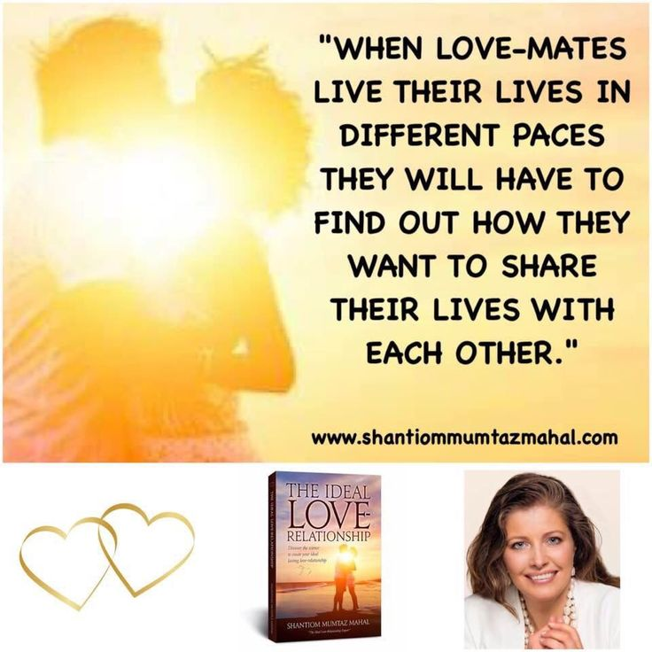 COMMUNICATE with each other and find out how you can share your lives in the most loving way. You may live your lives in different paces and then it's even more important to communicate with each other to find solutions along the way! You can buy my book and study and learn more about that process at my webpage: www.theideallove-relationship.com wherever you live in the world, just click the country that you want. www.shantiommumtazmahal.com