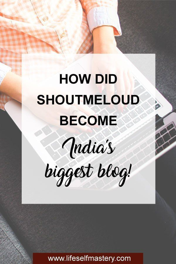Ep 78: How did ShoutMeLoud become India's biggest blog with