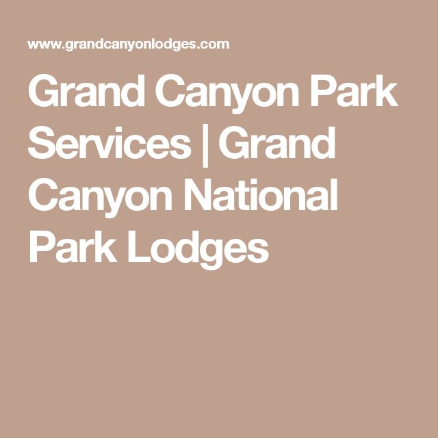 Grand Canyon Park Services | Grand Canyon National Park Lodges