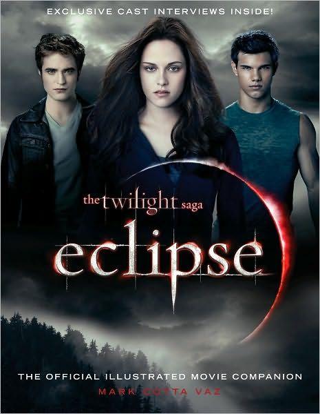 Twilight  Eclipse | The Twilight Saga: Eclipse: The Official Illustrated Movie Companion ...
