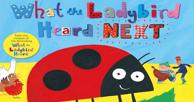 What the Ladybird Heard Next by Julia Donaldson http://www.gransnet.com/life-and-style/books/picture-book-of-the-month.