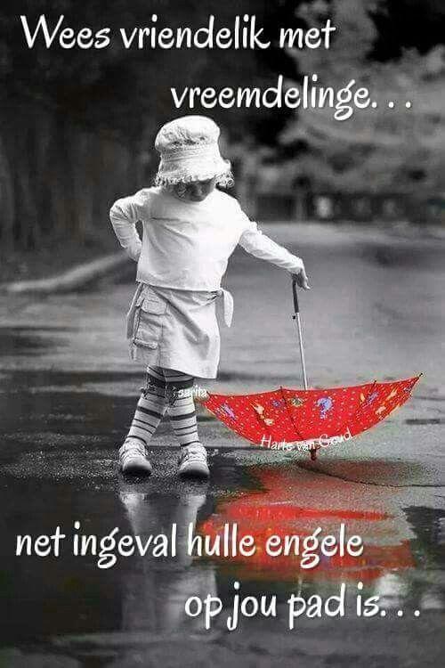 Wees vriendelik... #Afrikaans #iBelieve #giveOut