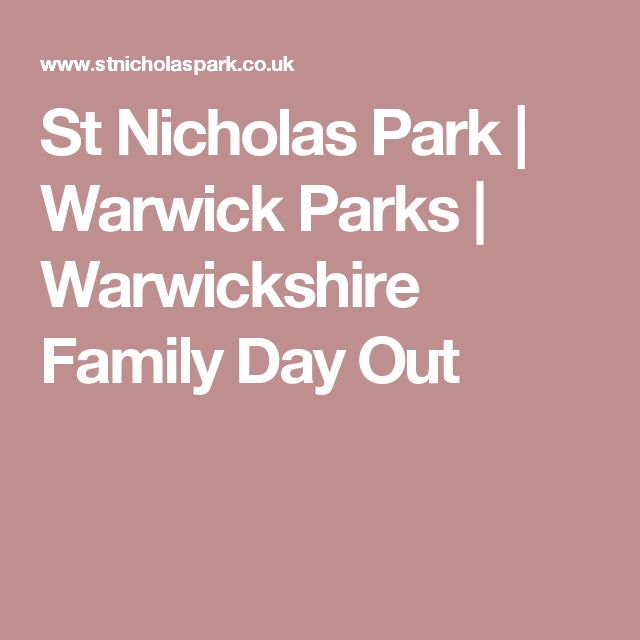 St Nicholas Park | Warwick Parks | Warwickshire Family Day Out