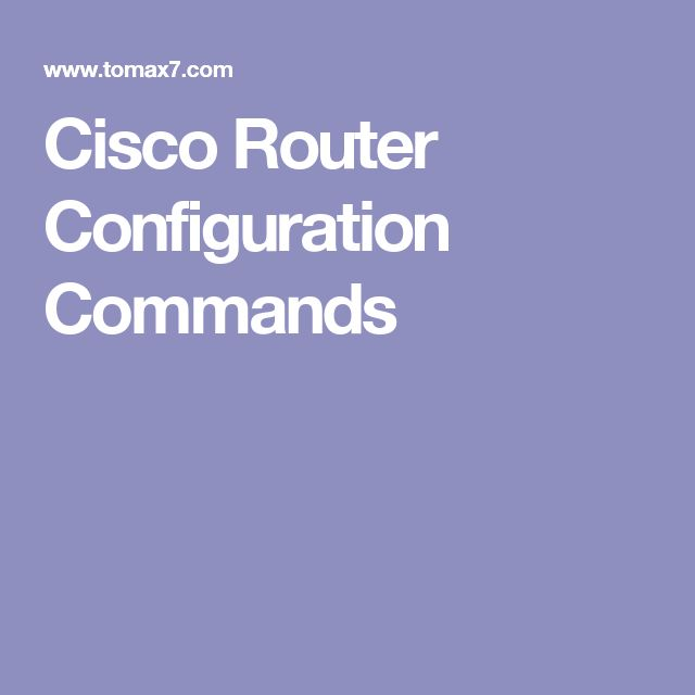 Cisco Router Configuration Commands