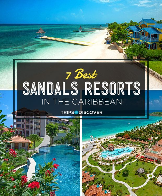 7 Best Sandals Resorts in the Caribbean
