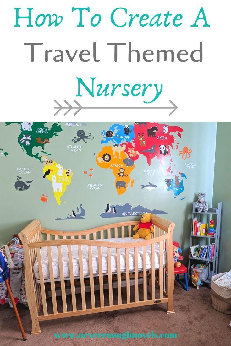 Travel Themed Nursery Tour Never Enough Novels In 2020 Travel Theme Nursery Nursery Themes Nursery Neutral