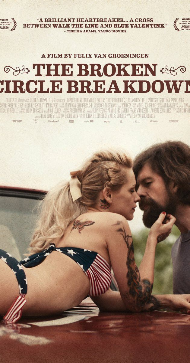 """The Broken Circle Breakdown"" (2012). Elise and Didier fall in love at first sight, in spite of their differences. Their daughter becomes ill, and their lives are forever changed. This is an excellent Flemish (I think) movie with bluegrass music throughout, kinda al la O Brother Where Art Thou."