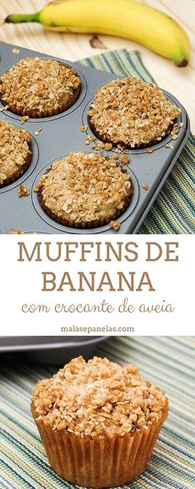 Muffins de Banana com Crocante de Aveia   Malas e Panelas