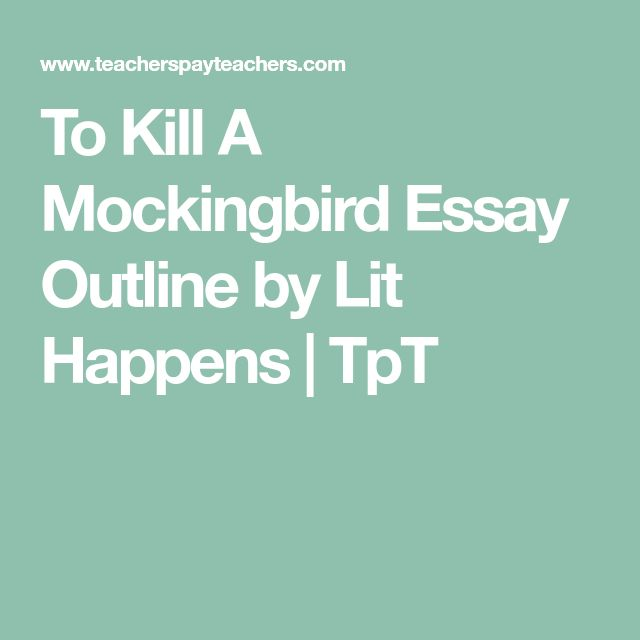 best outline essay ideas essay plan college  to kill a mockingbird essay outline