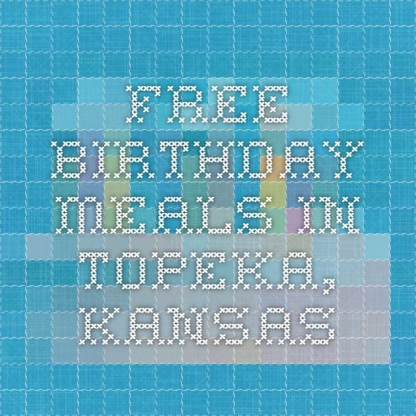 Free Birthday Meals in Topeka, Kansas