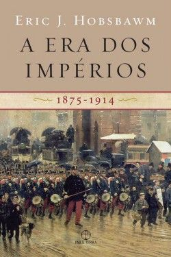 Download A Era dos Impérios 1875-1914 - Eric J. Hobsbawm em ePUB mobi e pdf