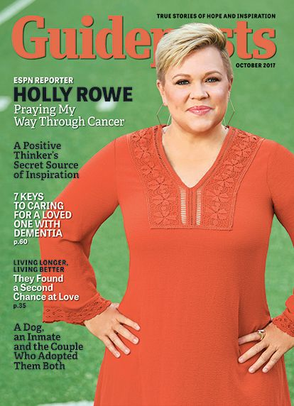 In her cover story for the October 2017 issue of Guideposts, ESPN reporter Holly Rowe shares how she has faced challenges in dealing with cancer but also found support, and prayers, from unexpected people.