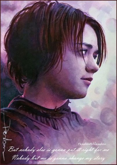 Arya is going to put it right