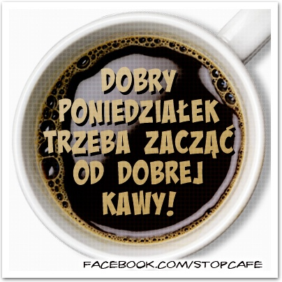 Dobry poniedziałek trzeba zacząć od dobrej kawy!    www.facebook.com/stopcafe