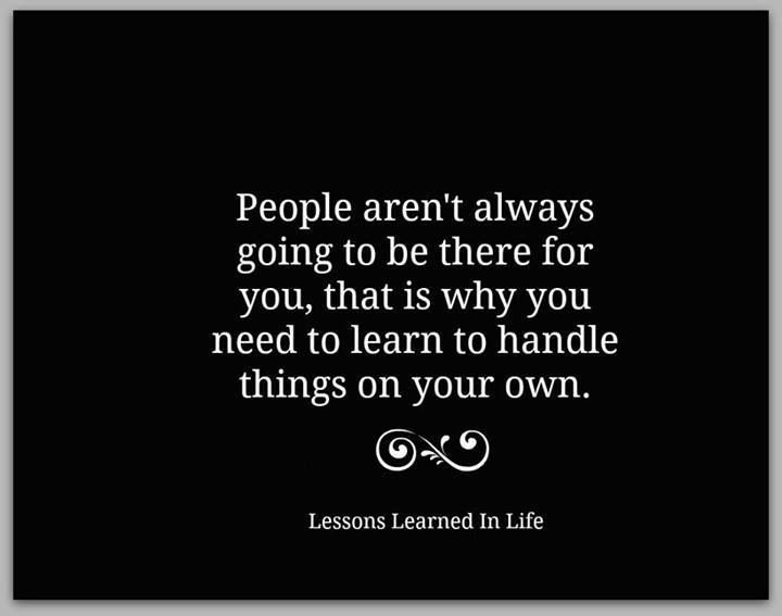 Always Depend On Yourself Quotes Sayings Words Quotes Quotes