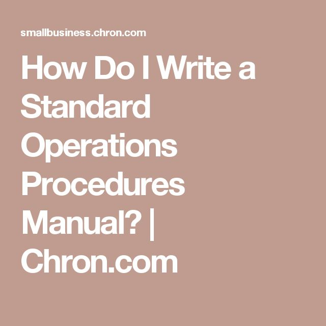 How Do I Write a Standard Operations Procedures Manual? | Chron.com