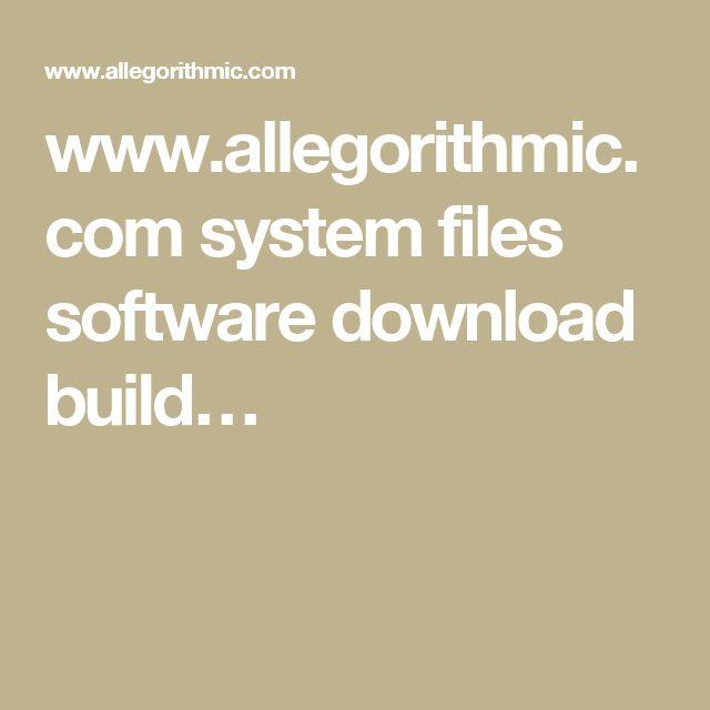 www.allegorithmic.com system files software download build…
