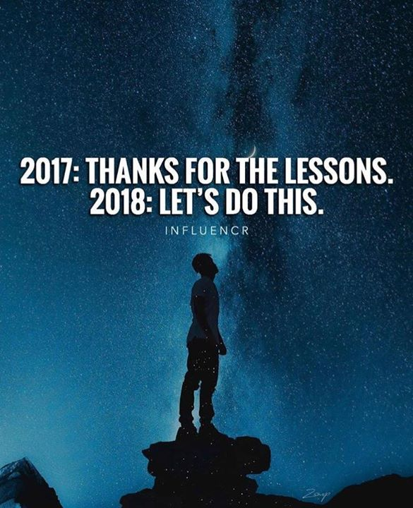 2017: thanks for the lessons. 2018: lets do this.