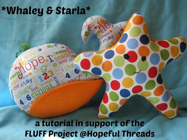 Free Tutorial for Whaley & Starla stuffed friends ~ Hopeful Threads: FLUFF Project