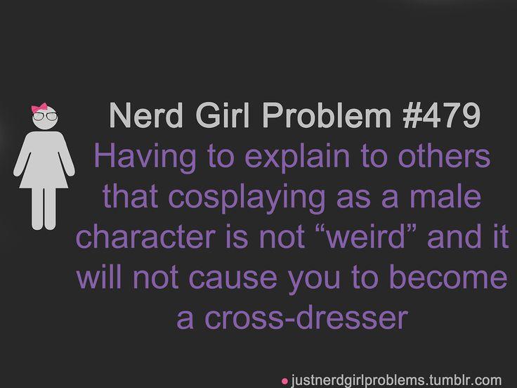 Nerd Girl Problem #479