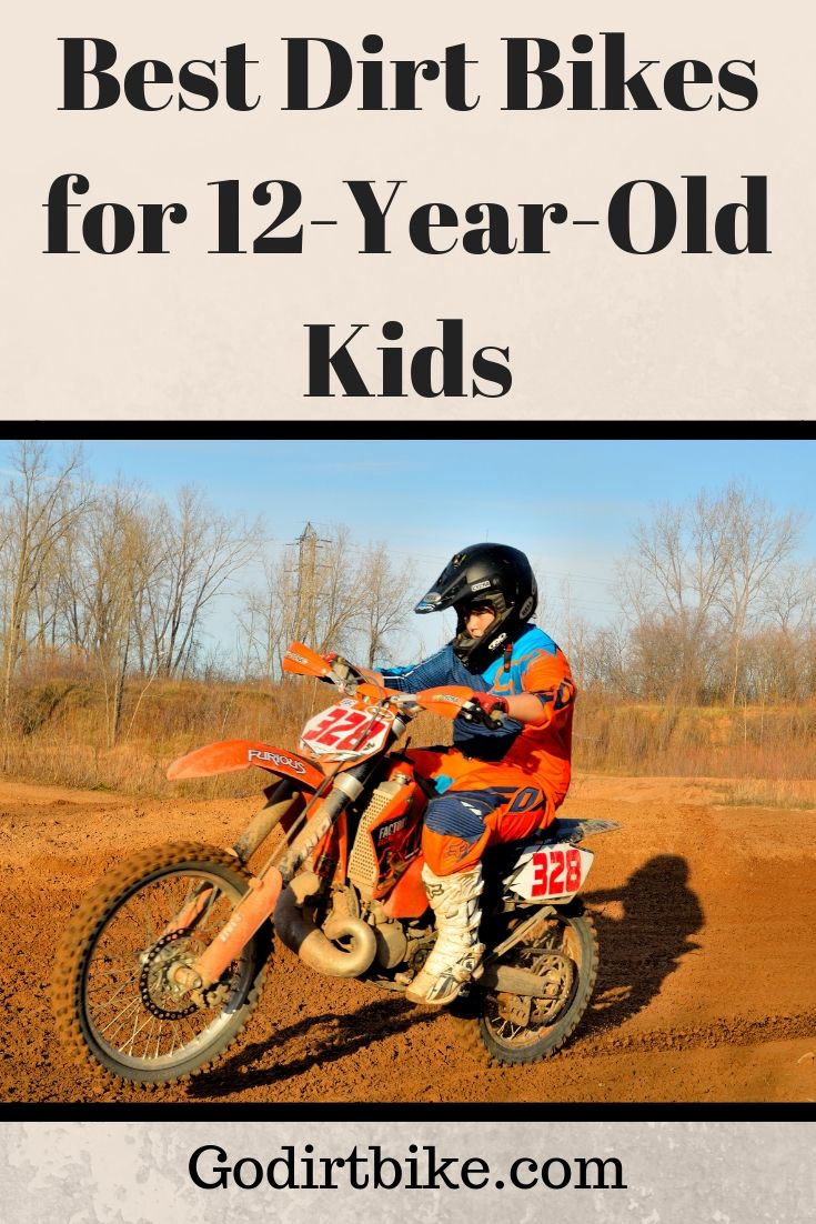 Best Dirt Bikes For 12 Year Old Kids