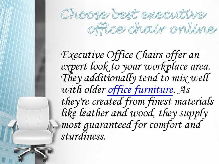 Best office chair:- Office chair is very important for your office so buy executive chair online in India. VJ Interior provide best office chairs. You spend lots of your time in your workplace chair, therefore once buying a brand new one, you would like to form positive it's the right suited your desires.
