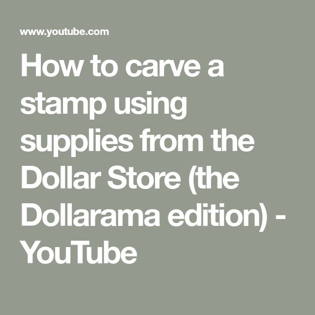 How to carve a stamp using supplies from the Dollar Store (the Dollarama edition) - YouTube
