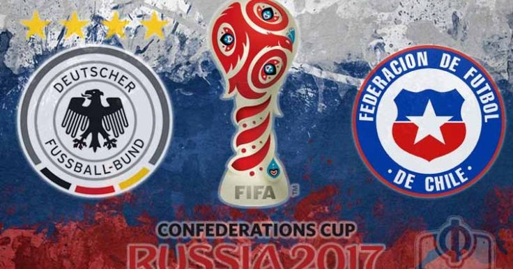 Germany vs. Chile live stream info, TV channel: Watch Confederations Cup 2017 online, on TV
