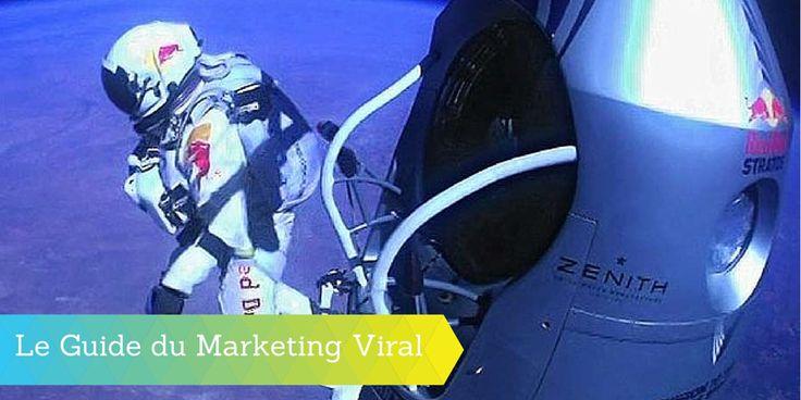 Le Guide Complet du Marketing Viral