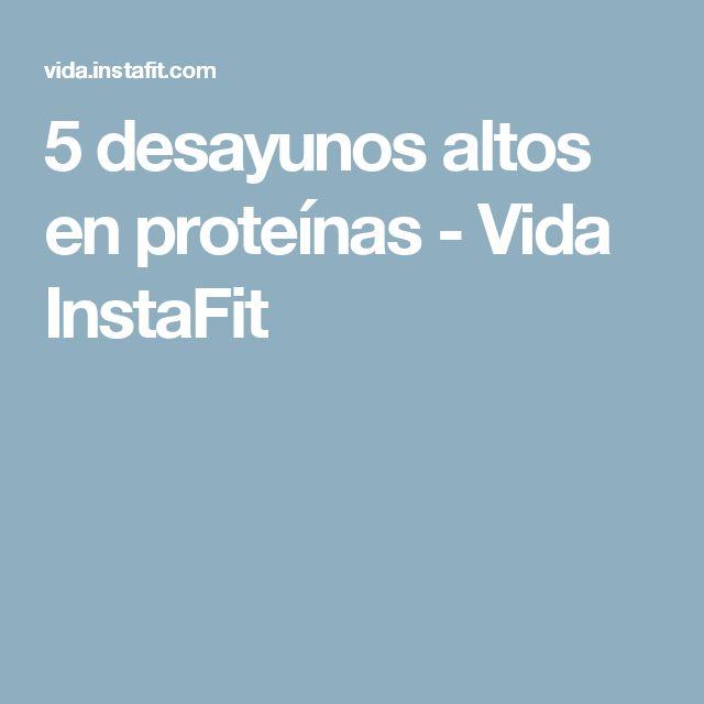 5 desayunos altos en proteínas - Vida InstaFit
