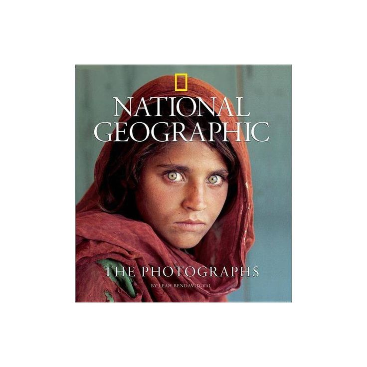 National Geographic: The Photographs – (Collectors (National Geographic)) by Leah Bendavid-Val