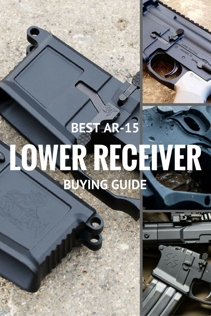 Need help finding the best AR-15 lower receiver for your next build? We have you covered.