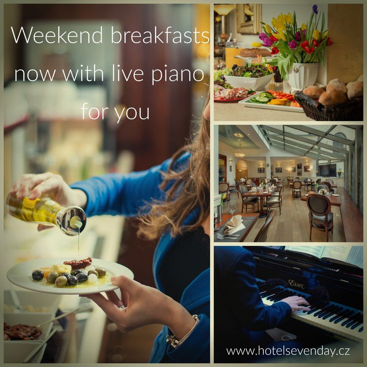 Weekend breakfasts now with live piano. Enjoy!