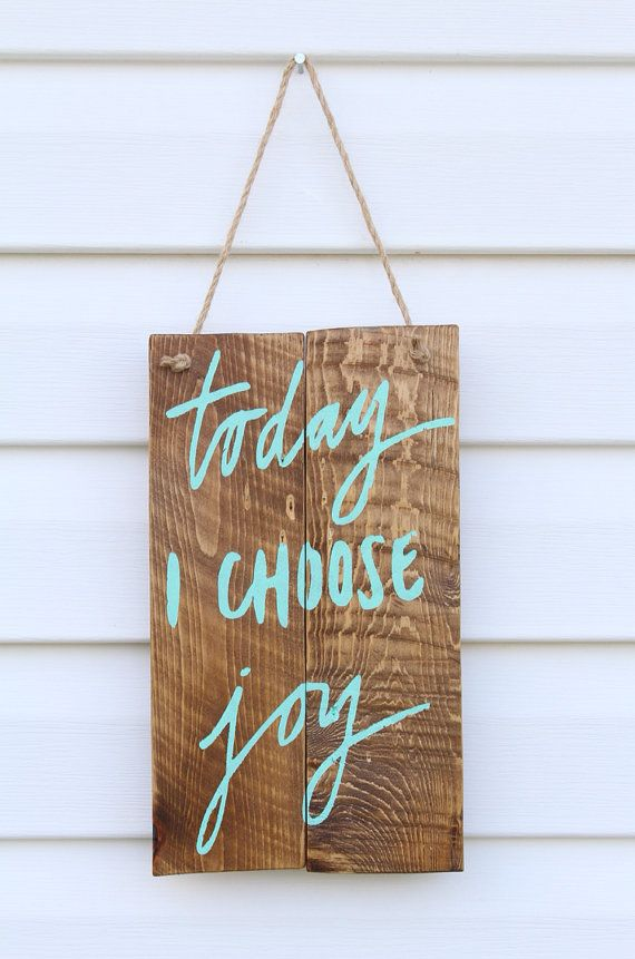 Today I Choose Joy Pallet Wood Sign, Reclaimed Wood, Salvaged Wood, Wood Sign on Etsy, $25.00